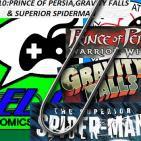 El Clip El Podcast Prince of Persia,Gravity Falls y Superior Spiderman