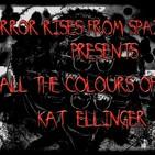 Horror Rises from Spain: ALL THE COLOURS OF KAT ELLINGER