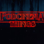 Podcinema ep. 234. Stranger Things