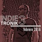 INDIETRONIK 3 by Santy Mataix Febrero 2016
