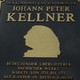 KELLNER, Johann Peter (1705-1772) - Sacred Cantatas