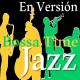 27. En Versión Jazz. Bossa Time