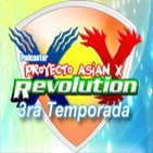 Proyecto Asian X - Revolution XY - Capitulo 27 Pare 2