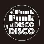 38. Al Funk... Funk, y al Disco.... Disco.