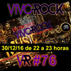 Vivo Rock_Programa #076_Temporada 3_30/12/2016