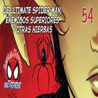 Spider-Man: Bajo la Máscara  54. Ultimate Marvel 34, Superior Foes of Spider-Man y más cosillas.
