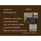 Curso con Félix Rodrigo: Comprender nuestra época - 3