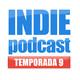 Indiepodcast 9x01 'Empieza la 9a Temporada'