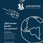 Café Científico: 'Qué secretos guardan los meteoritos?'