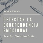 Detectar la codependencia emocional. Christian Ortiz.