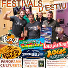 103º Panorama Cultureta, Combo Calada, Festivals Rototom, Iboga, Pirata Rock, Corbera Blues, Juerga's, Low Festival