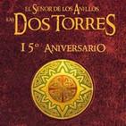 LODE 8x17 –Archivo Ligero– LAS DOS TORRES 15º Aniversario