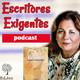 1x07 Escritores Exigentes 07 - La inspiración en la poesía con Maricruz Garrido