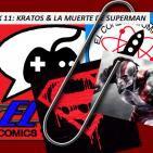El Cohete Atómico y El Clip: Kratos y La Muerte de Superman