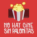 No Hay Cine Sin Palomitas 049 - Palomita en Silencio