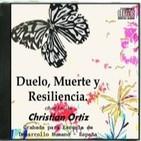 Duelo, Muerte y Resiliencia - Christian Ortiz