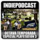 Indiepodcast especial 'El testamento de PS3'