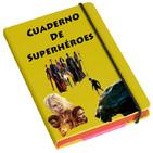 Fila9 1x03 - Cuaderno de (Super)héroes