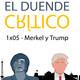 EDC 1x05 - Merkel y Trump: incógnita en las relaciones bilaterales