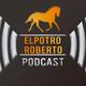 ElPottroRoberto Podcast - Epidosio 31