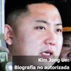 Kim Jong Un: Biografía no autorizada