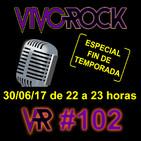 Vivo Rock_Programa #102_Temporada 3_30/06/2017