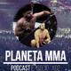 Planeta MMA 1x02