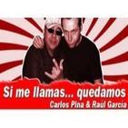 Si Me Llamas, Quedamos... 30/1/12   (PATRICIA TAPIA - KHY y NANO RUIZ - DENIRO)