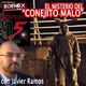 Misterio Directo - `Conejito Malo´con Javier Ramos - EDENEX -