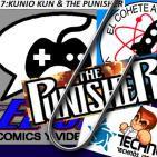 El Cohete Atómico y El Clip :Kunio Kun y The Punisher