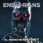 """ENDORIANS –Archivo Ligero– """"El reino de Skynet"""" (agosto 2017)"""