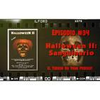 El Terror No Tiene Podcast - Episodio #34 - Halloween II: Sanguinario (1981)