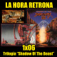 La hora retrona – 1×06, Trilogía 'Shadow of the Beast'