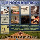 117- Blue Moon Kentucky (29 Octubre 2017)