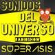 227.-Sonidos Del Universo-Radioshow by Superasis.17.02.2017