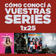 Cómo conocí a vuestras series 1x25 - Juego de Tronos, The 100, Jane the Virgin, TLMOE, Arrow, Mike & Molly, SNL, etc.