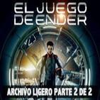 LODE 4x12 -Archivo Ligero- El Juego de ENDER parte 2 de 2