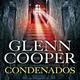3-Condenados de Glenn Cooper