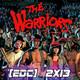 [EdC] Error de Coordenadas 2x13 -The Warriors los amos de la noche.