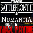 Guardado Rápido (2x12) Battlefront II Análisis y Debate, Saga Max Payne, Numantia y Game Awards (Sorteo Steep)