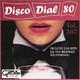 Disco Dial 80 Edición 307 (tercera parte)