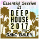 Session Deep House 2017 VOL.4 by Saac Baley