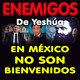 Enemigos de Yeshúa en México no son bienvenidos