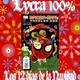Lycra 100% ,Los doce días de Navidad. Spiderman y Jackson 5
