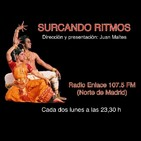 SURCANDO RITMOS #2.7 Radio Enlace de Hortaleza 107,5 FM