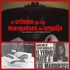 El Centinela del Misterio... El crimen de los Marqueses de Urquijo...