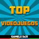 GAMELX 5x31 - Nuestros TOP de videojuegos