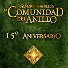 LODE 7x13 –Archivo Ligero– LA COMUNIDAD DEL ANILLO 15º Aniversario