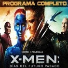 LODE 4x41 X-MEN Días del Futuro Pasado (cómic + film) –programa completo–