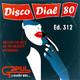 Disco Dial 80 Edición 312 (Segunda parte)